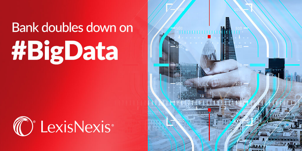 Bank doubles down on Big Data